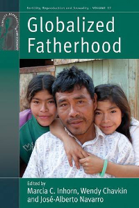 Globalized Fatherhood (Fertility, Reproduction and Sexuality)