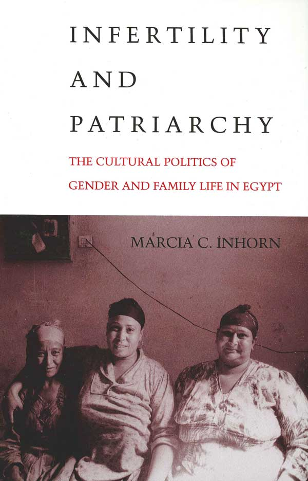 Inhorn-book-Infertility-and-Patriarchy-front-cover